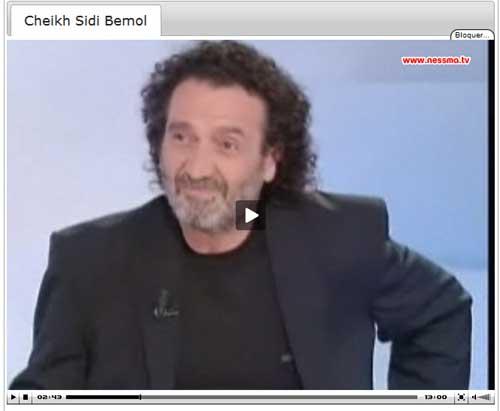 Ness Nessma TV : Cheikh Sidi Bémol, partie 1 / 5