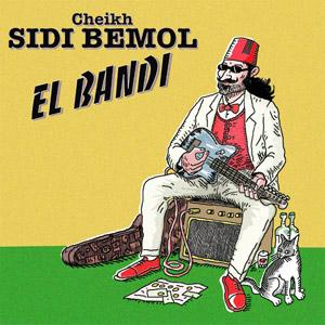 Album El Bandi Cheikh Sidi Bemol