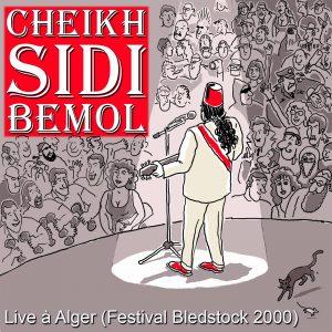 Album Cheikh Sidi Bemol Live a Alger