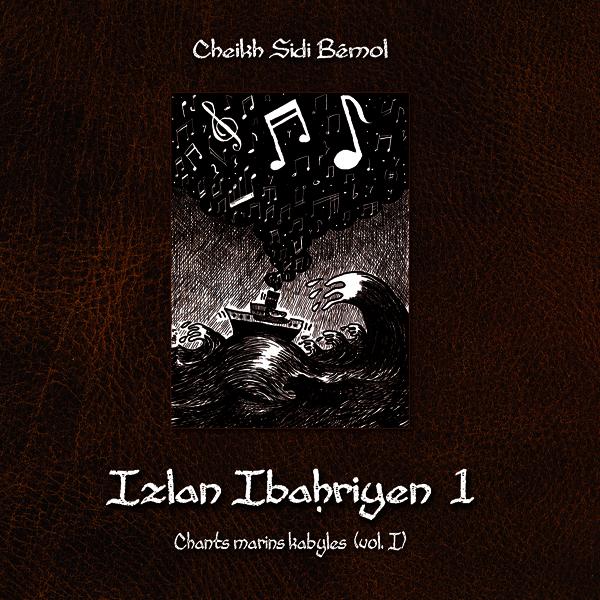 Album Cheikh Sidi Bemol Izlan Ibahriyen