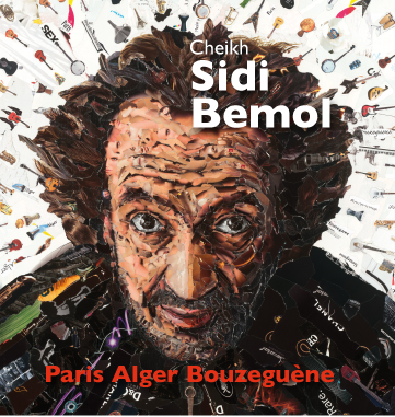 Album Cheikh Sidi Bemol Paris Alger Bouzeguène