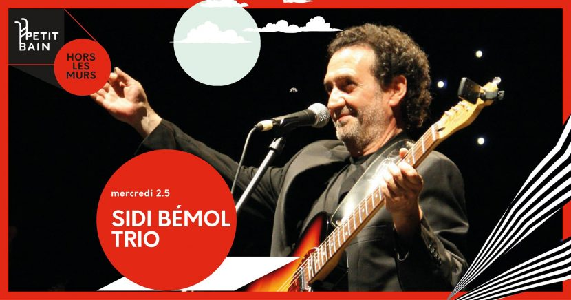Welcome: Sidi Bémol trio à Ivry